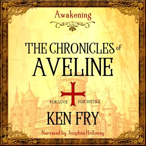 The Chronicles of Aveline by Ken Fry